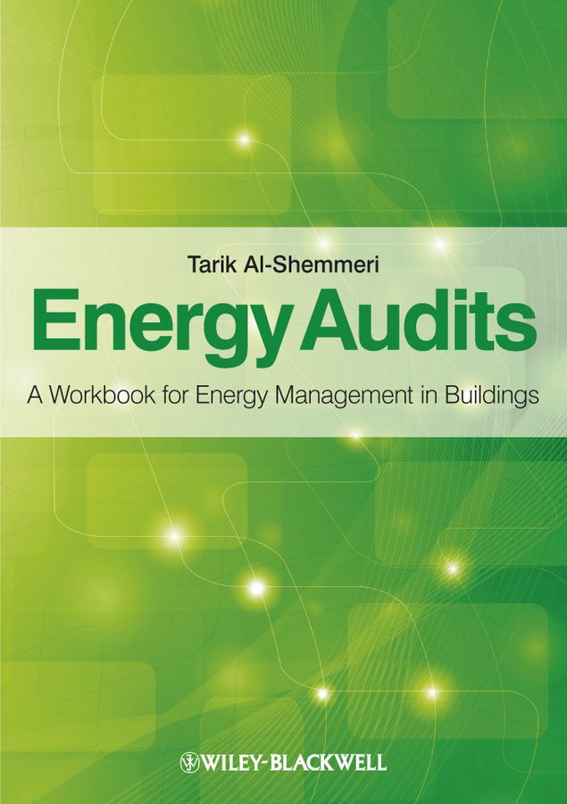 Energy Audits By: Tarik Al-Shemmeri