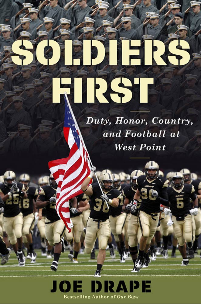 Soldiers First By: Joe Drape