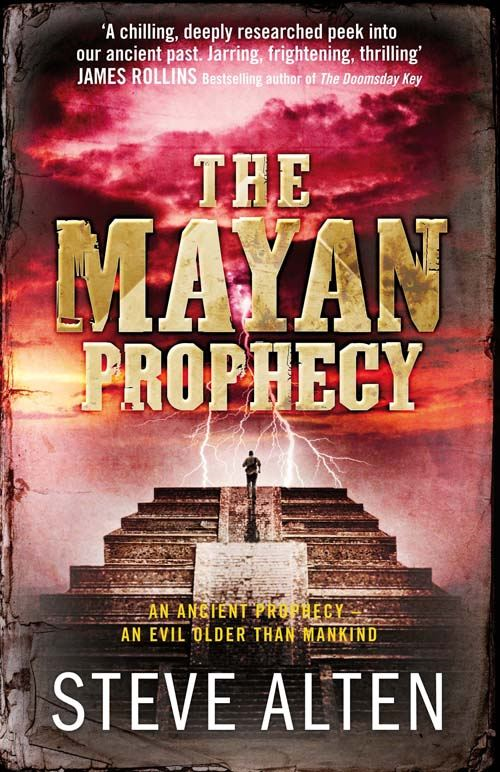 The Mayan Prophecy: Book One of The Mayan Trilogy