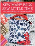 online magazine -  Sew Many Bags. Sew Little Time
