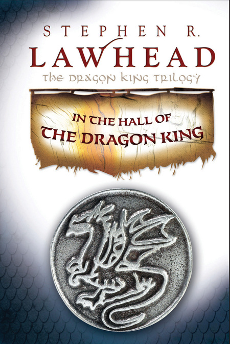 In the Hall of the Dragon King By: Stephen Lawhead
