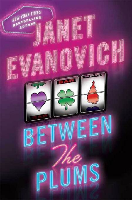 Between the Plums By: Janet Evanovich