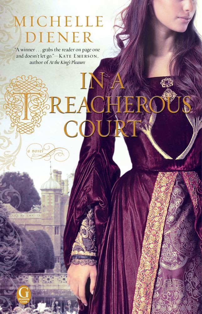 In a Treacherous Court By: Michelle Diener