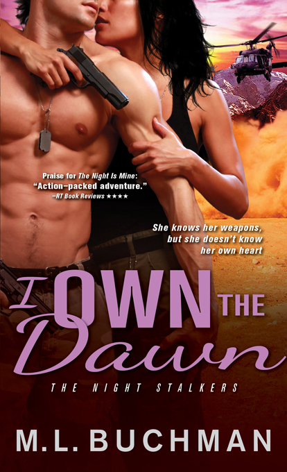 I Own the Dawn: The Night Stalkers By: M. L. Buchman