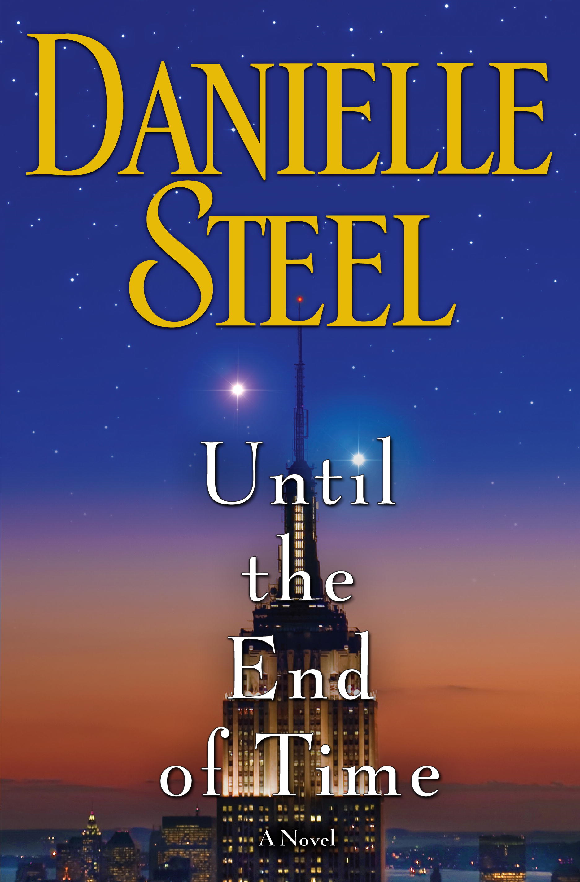 Until the End of Time By: Danielle Steel