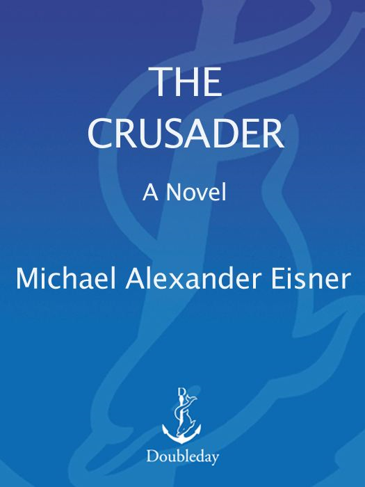 The Crusader By: Michael Eisner