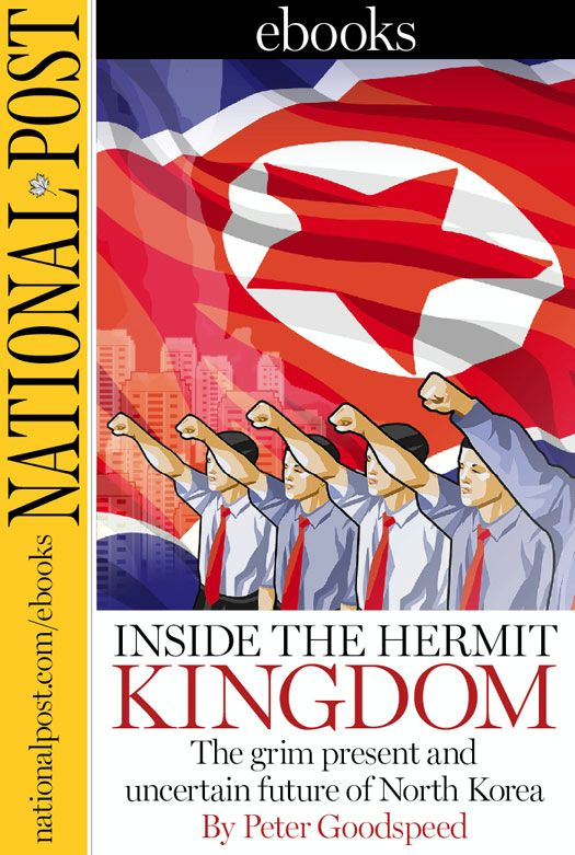 Inside the Hermit Kingdom By: Peter Goodspeed