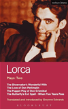 Lorca Plays: 2: Shoemaker's Wife;don Perlimplin;puppet Play Of Don Christobel;butterfly's Evil Spell;when 5 Years