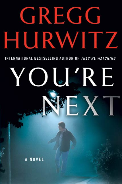 You're Next By: Gregg Hurwitz