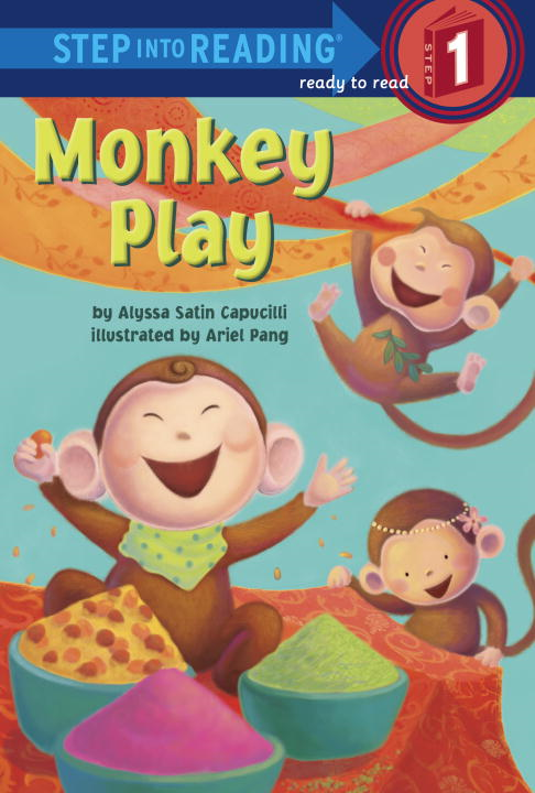 Monkey Play By: Alyssa Satin Capucilli