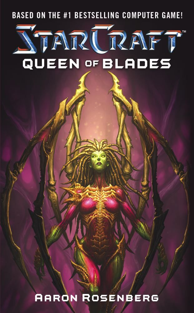 Starcraft: Queen of Blades By: Aaron Rosenberg