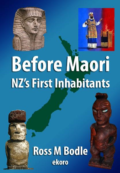 Before Maori: NZ's First Inhabitants By: Ross Bodle