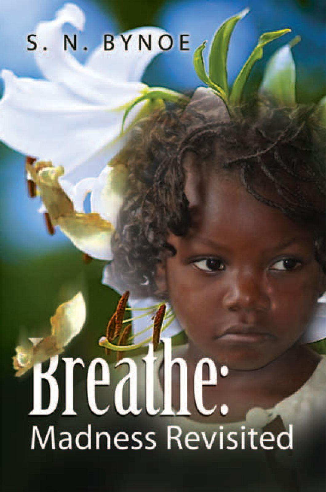 Breathe: Madness Revisited