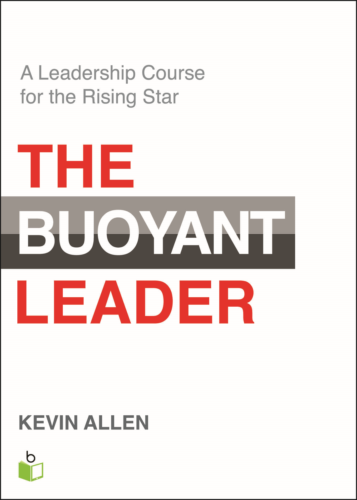 The Buoyant Leader