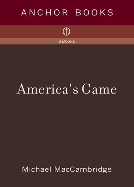 America's Game By: Michael MacCambridge