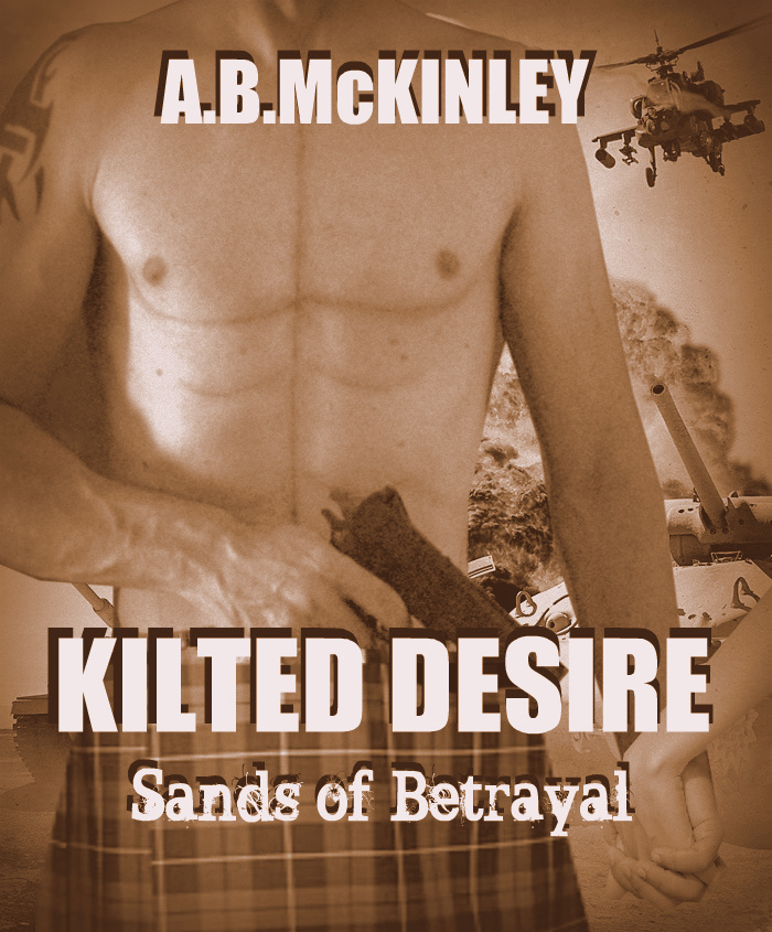 KILTED DESIRE: Sands of Betrayal