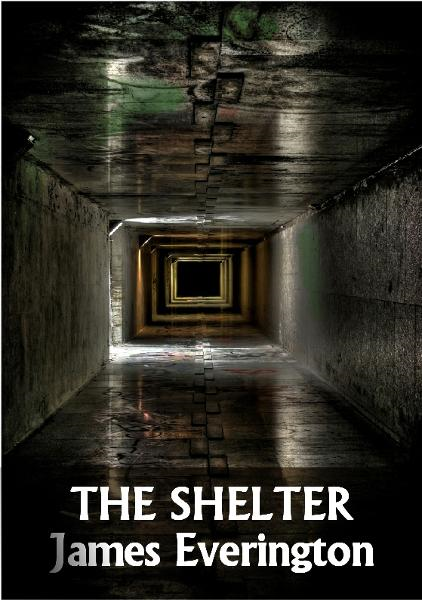 The Shelter By: James Everington