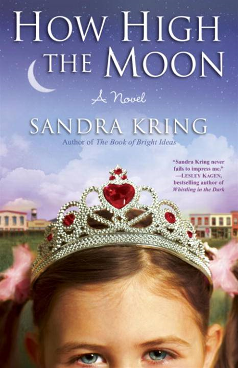 How High the Moon By: Sandra Kring