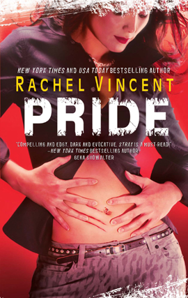 Pride By: Rachel Vincent