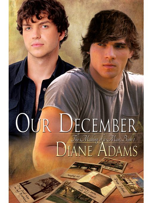Our December (The Making Of A Man #1) By: Diane Adams