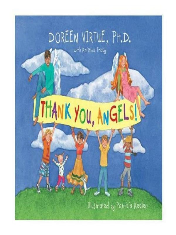 Thank You Angels By: Doreen Virtue