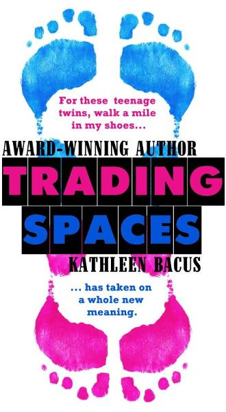 Trading Spaces By: Kathleen Bacus