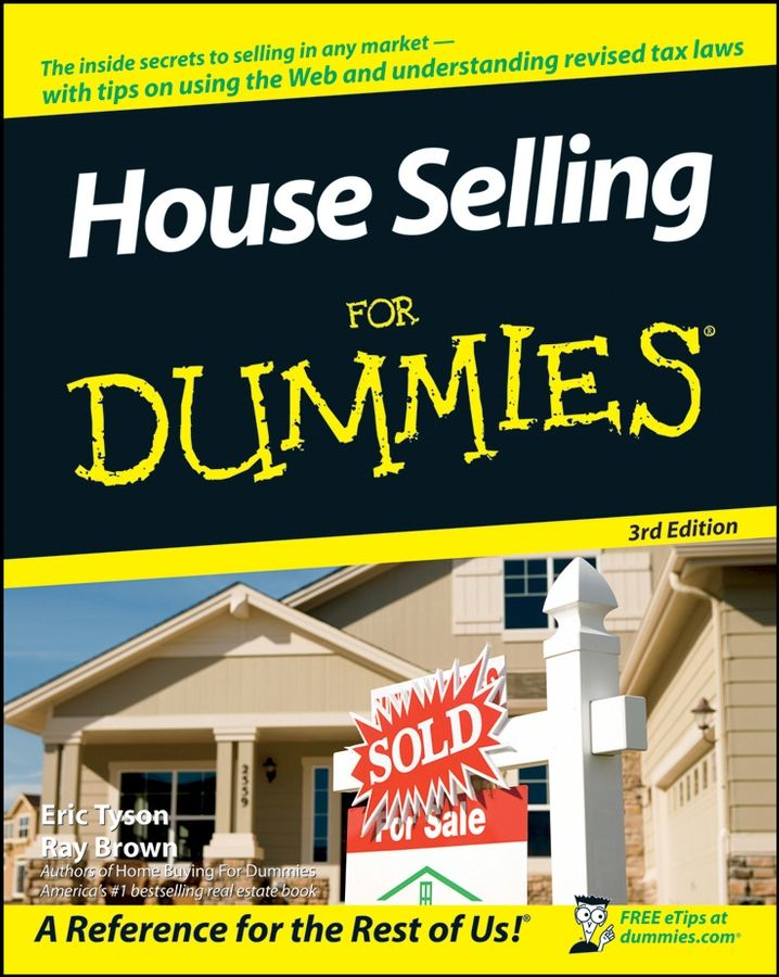 House Selling For Dummies By: Eric Tyson,Ray Brown