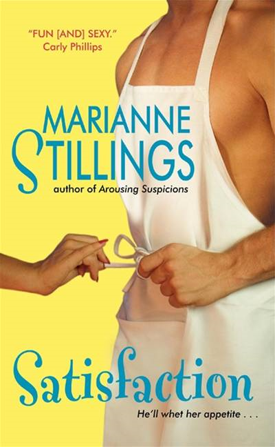 Satisfaction By: Marianne Stillings