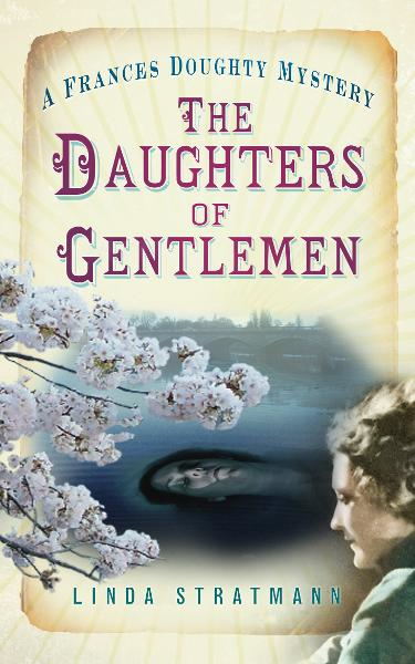 The Daughters of Gentlemen By: Linda Stratmann