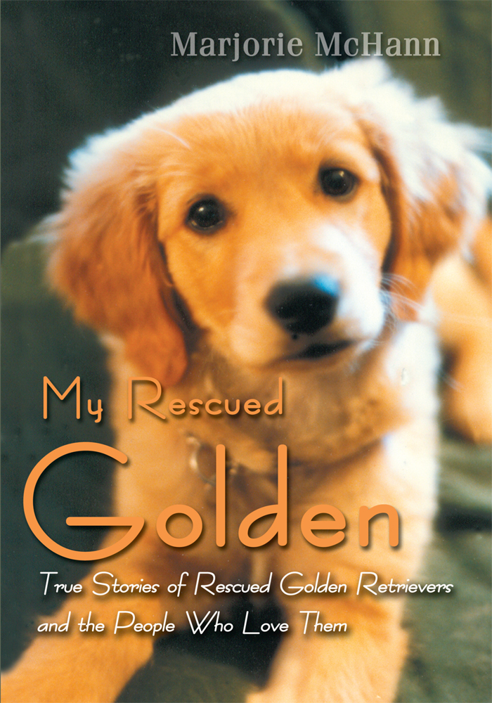 My Rescued Golden By: Marjorie McHann