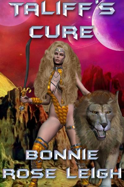 Taliff's Cure By: Bonnie Rose Leigh