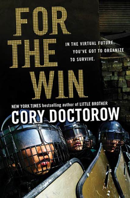For the Win By: Cory Doctorow