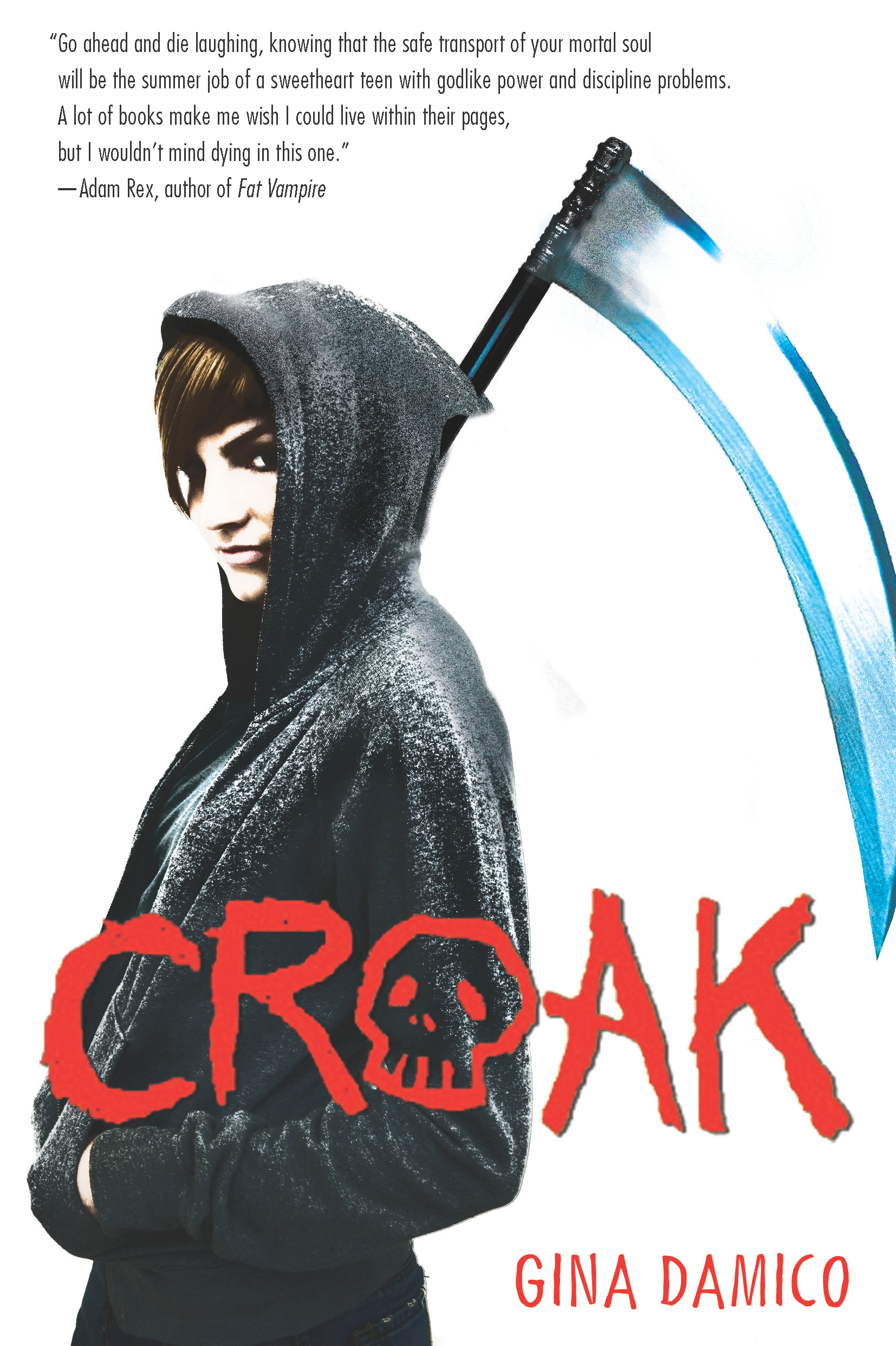 Croak By: Gina Damico