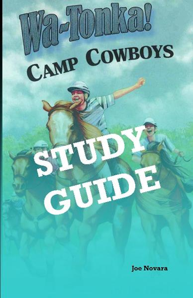 WaTonka Camp Cowboys, A Study Guide