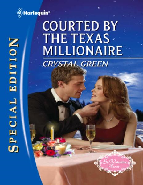 Courted by the Texas Millionaire By: Crystal Green