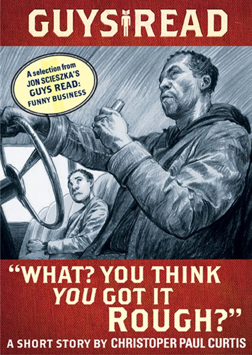"Book Cover: Guys Read: ""What? You Think You Got It Rough?"""
