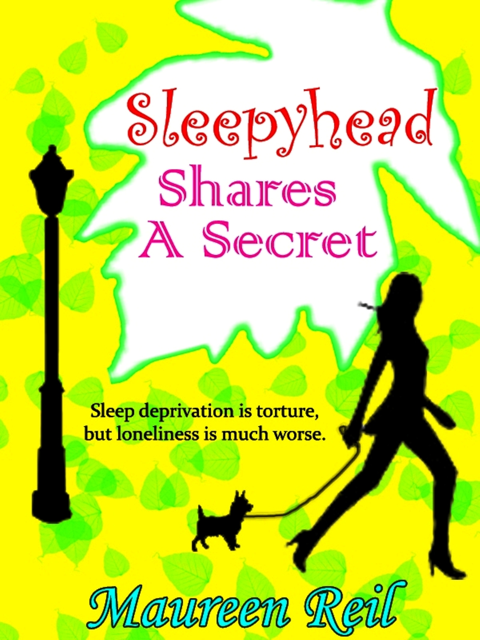 Sleepyhead Shares a Secret By: Maureen Reil