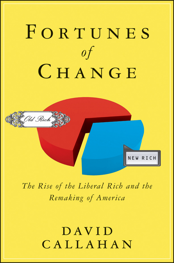 Fortunes of Change By: David Callahan