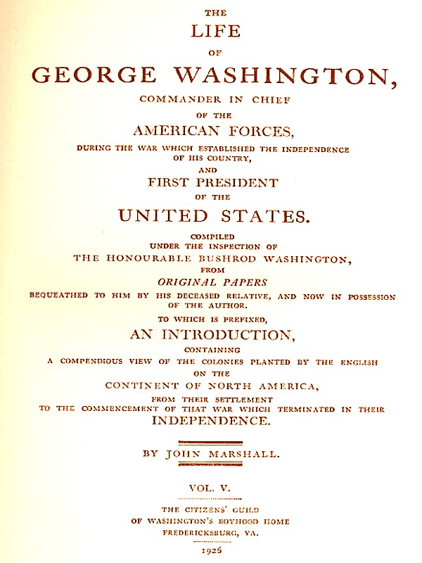 The Life of George Washington, Vol. 5 (of 5) [Illustrated]