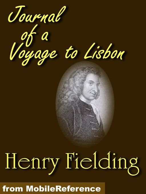 The Journal Of A Voyage To Lisbon (Mobi Classics)