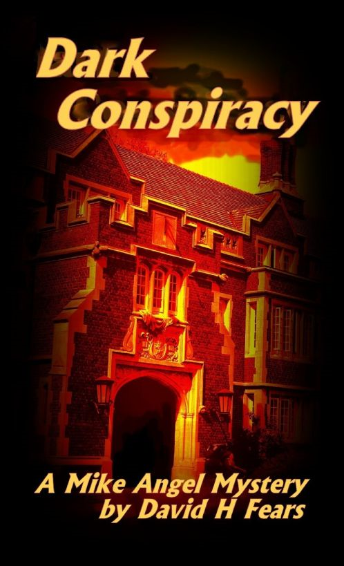 Dark Conspiracy: A Mike Angel Private Eye Mystery