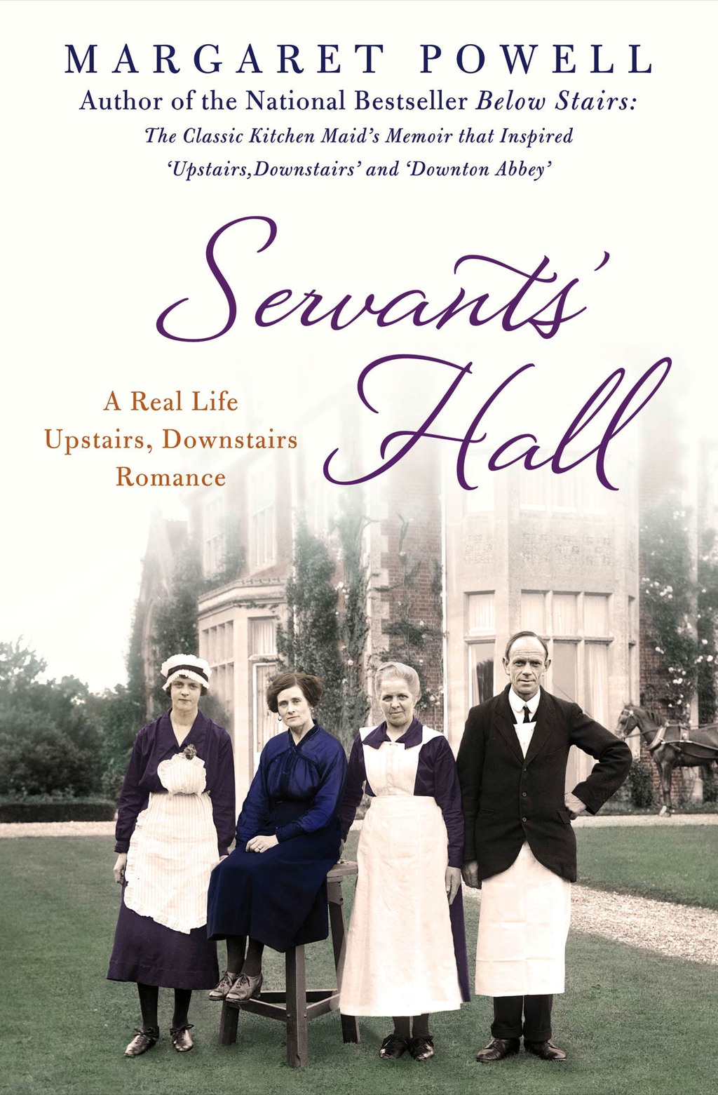 Servants' Hall By: Margaret Powell