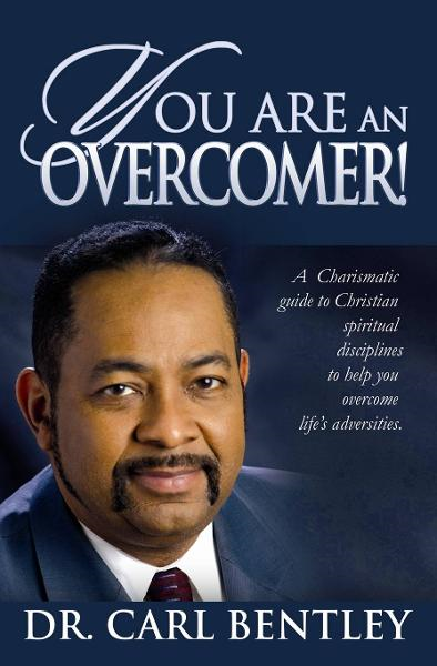 You Are An Overcomer!: A Full Gospel Charismatic Guide to Christian Spiritual Disciplines