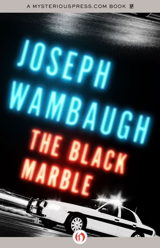 The Black Marble By: Joseph Wambaugh