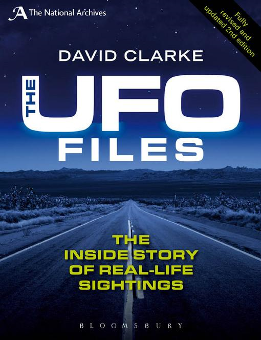 The UFO Files: The Inside Story of Real-life Sightings