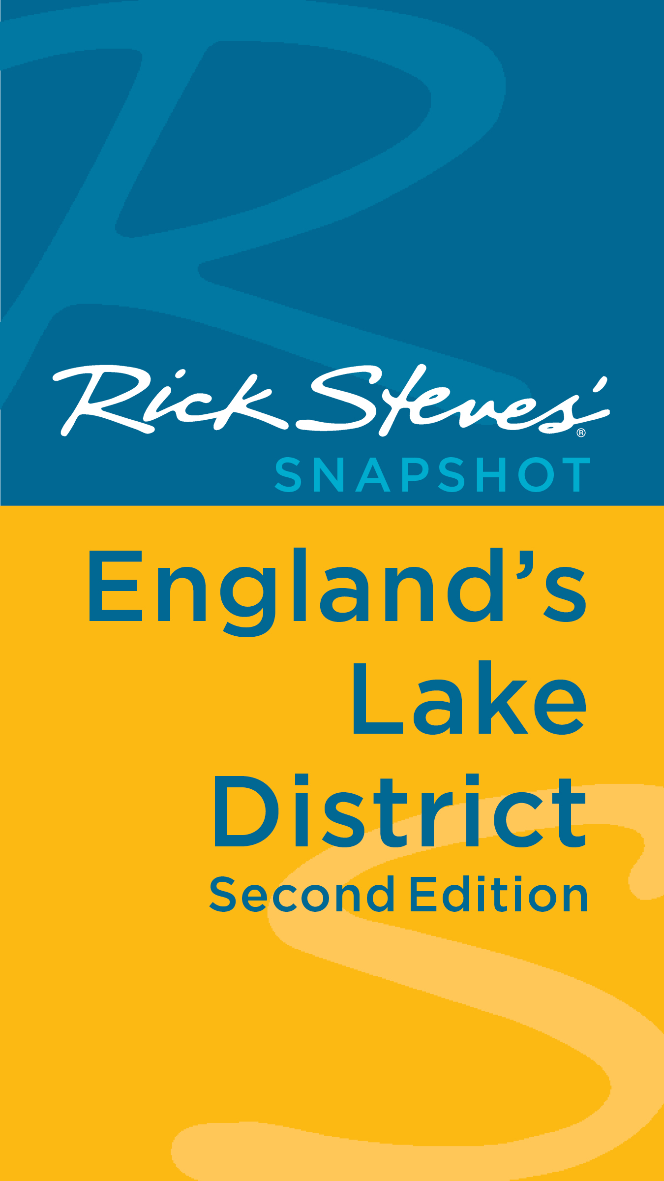 Rick Steves' Snapshot England's Lake District By: Rick Steves