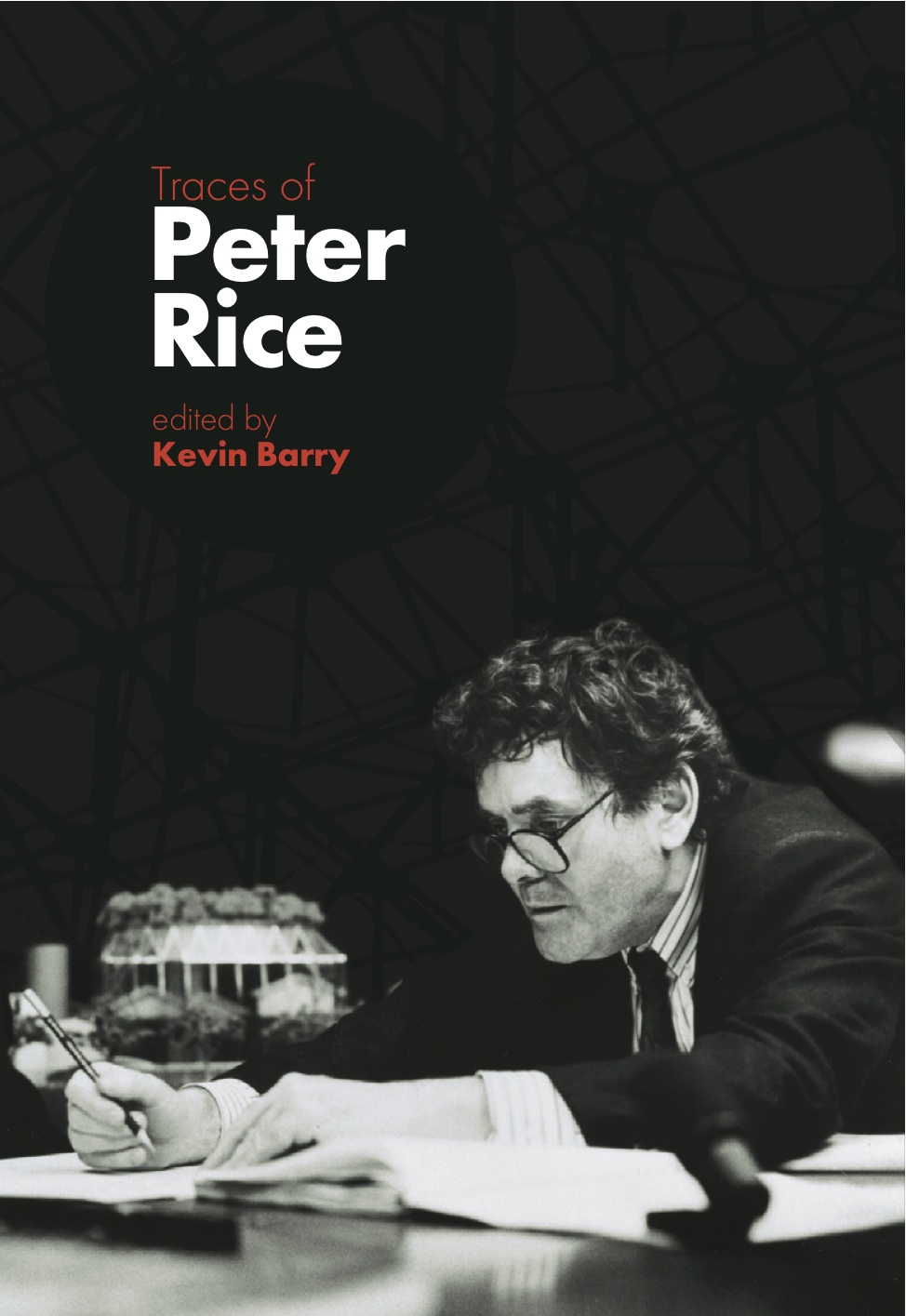 Traces of Peter Rice By: