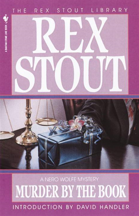 Murder by the Book By: Rex Stout