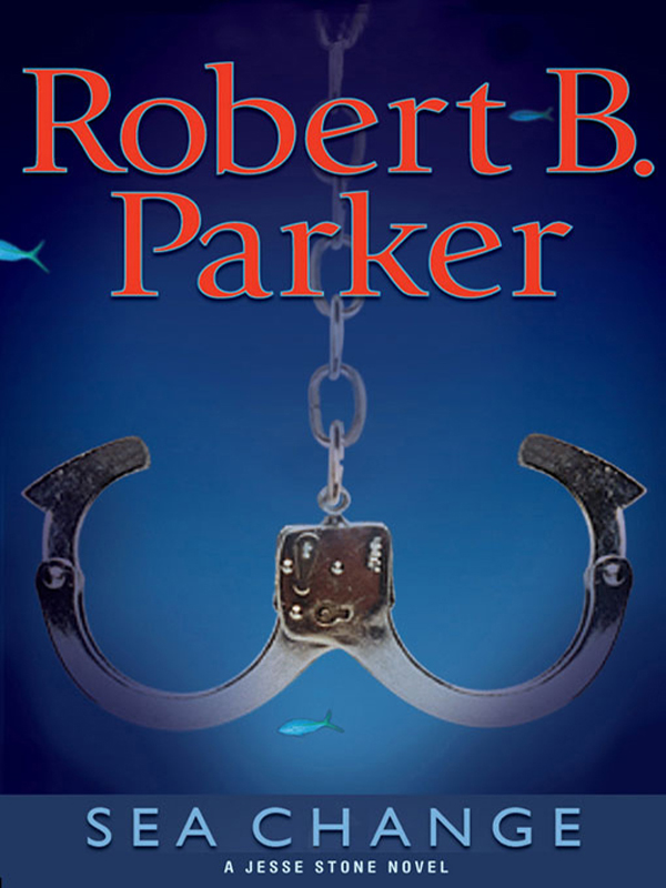 Sea Change By: Robert B. Parker