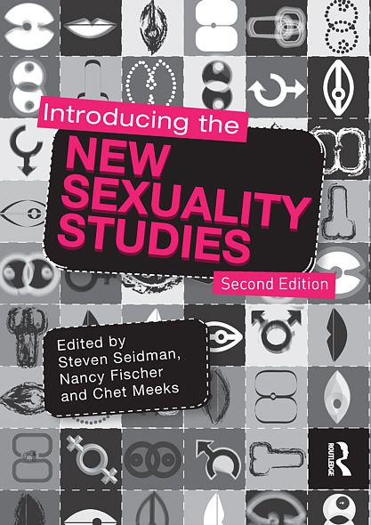 Introducing the New Sexuality Studies: 2nd Edition